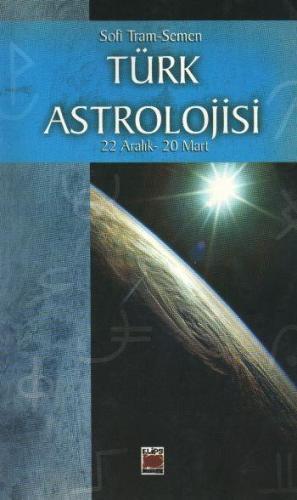 Türk Astrolojisi 4 Culduzlama 22 Aralık 20 Mart