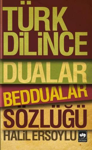 Türk Diline Dualar, Beddualar Sözlüğü