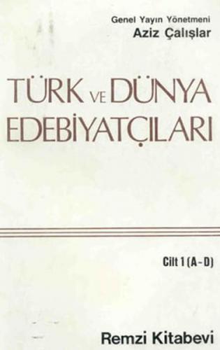 Türk Ve Dünya Edebiyatçıları 1 a D