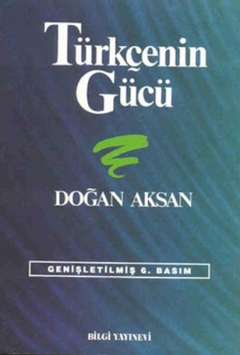 Türkçenin Gücü Türk Dilinin Zenginliklerine Tanıklar