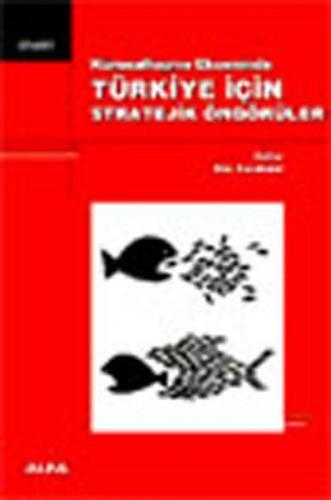 Türkiye İçin Stratejik Öngörüler