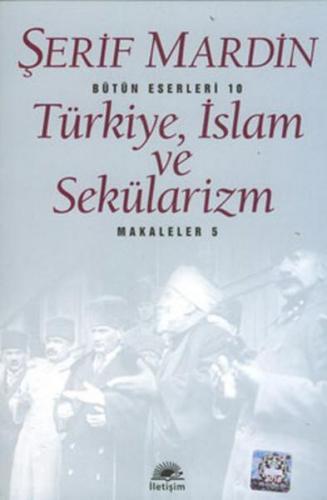 Türkiye, İslam ve Sekülarizm Makaleler 5