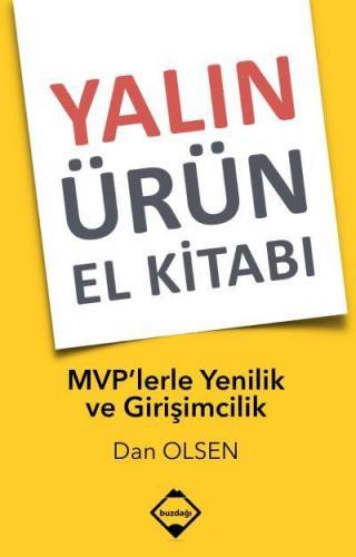 Yalın Ürün El Kitabı MVPlerle Yenilik ve Girişimcilik