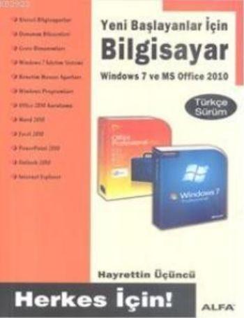 Yeni Başlayanlar İçin Bilgisayar Windows 7 ve MS Office 2010