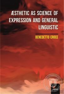 Æsthetic As Science Of Expression And General Linguistic