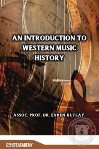 An Introduction To Western Music History