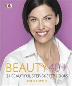 Beauty 40+ - 24 Beautiful Step - By - Step Looks (Ciltli)