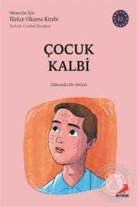 Çocuk Kalbi - (B2 Türkish Graded Readers)
