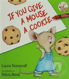 If You Give A Mouse A Cookie (Ciltli)