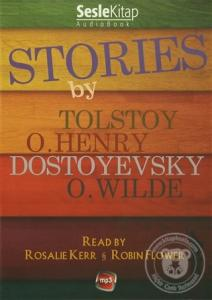Stories By Tolstoy O. Henry Dostoyevski O. Wilde