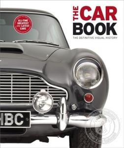 The Car Book: The Definitive Visual History (Ciltli)