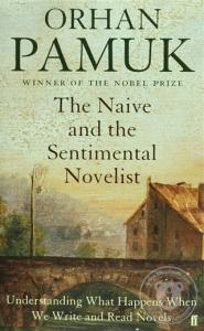 The Naive and the Sentimental Novelist (Ciltli)