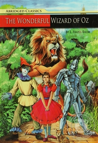 Abridged Classics : The Wonderful Wizard Of Oz (Ciltli)