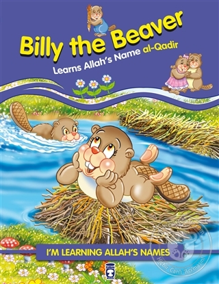 Billy the Beaver Learns Allah's Name Al Qadir