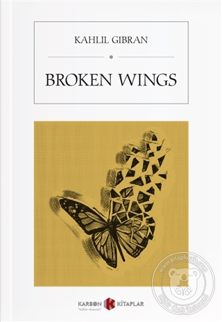 Broken Wings Halil Cibran