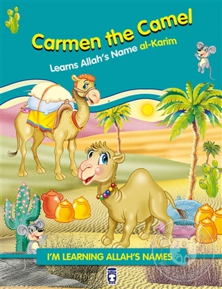 Carmen the Camel Learns Allah's Name Al Karim