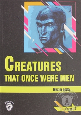 Creatures That Once Were Men Stage 4