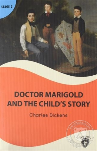 Doctor Marigold And The Child's Story Stage 2 Charles Dickens