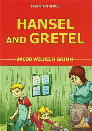 Hansel and Gretel Wilhelm Grimm