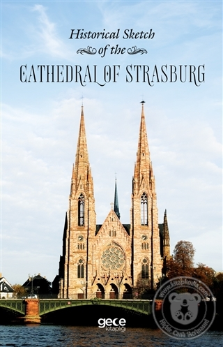 Historical Sketch of the Cathedral of Strasburg
