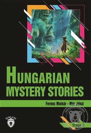 Hungarian Mystery Stories Stage 3 (İngilizce Hikaye) Ferenc Molnar