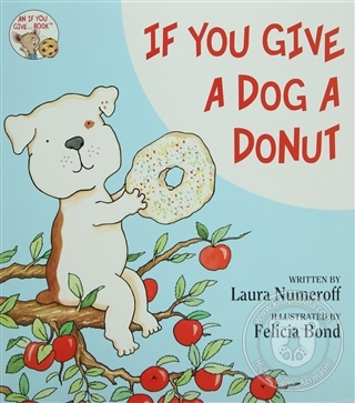 If You Give a Dog a Donut (Ciltli)