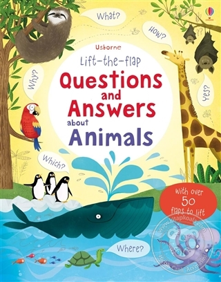 Lift-The-Flap Questions and Answer About Animals (Ciltli)