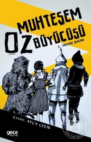 The Wonderful Wizard Of Oz L. Frank Baum