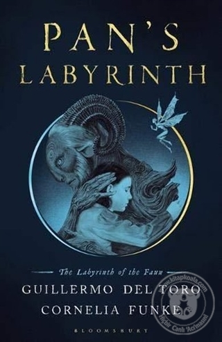Pan's Labyrinth: The Labyrinth of the Faun Guillermo del Toro