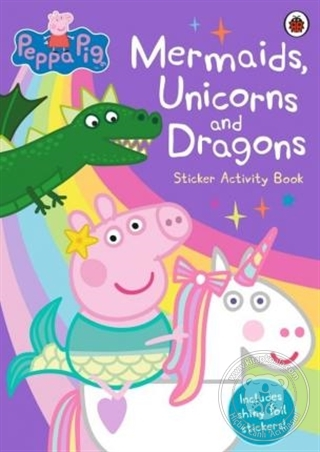 Peppa Pig: Mermaids, Unicorns and Dragons -Sticker Activity Book