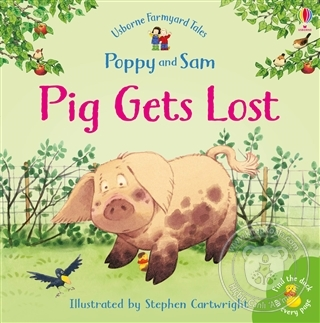 Pig Gets Lost - Poppy and Sam