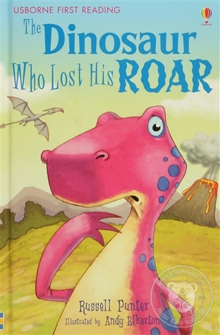 The Dinosaur Who Lost His Roar Russel Punter