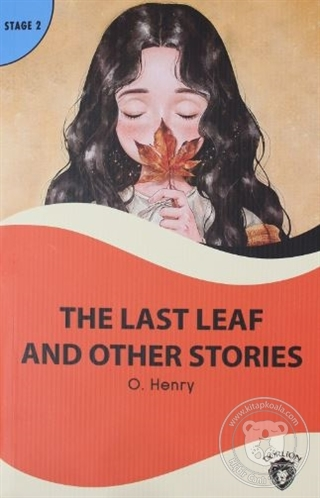 The Last Leaf And Other Stories Stage 2 O. Henry