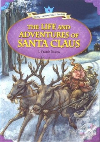 The Life and Adventures of Santa Claus + MP3 CD (YLCR-Level 4)