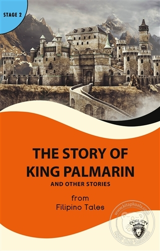 The Story of King Palmarin And Other Stories - Stage 2 Filipino Tales