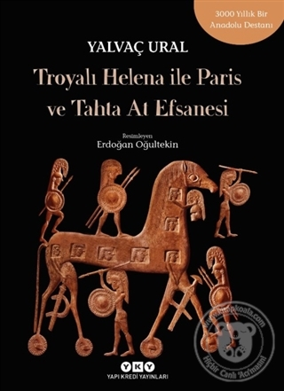 Troyalı Helena ile Paris ve Tahta At Efsanesi
