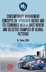 Contemporary Management Concepts On Hydrogen Energy And Its Economics With A Swot Review And Selected Examples Of Global Pattern
