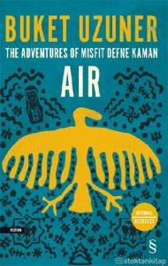 The Adventures Of Misfit Defne Kaman - Air