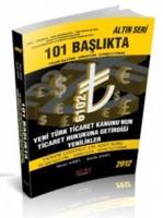 101 Başlıkta Ticari İşletme - Şirketler - Kıymetli Evrak - Altın Seri