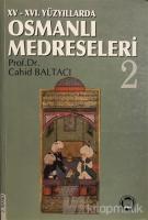 15 - 16. Yüzyıllarda Osmanlı Medreseleri 2