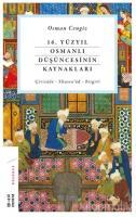 16. Yüzyıl Osmanlı Düşüncesinin Kaynakları