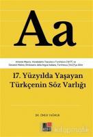 17. Yüzyılda Yaşayan Türkçenin Söz Varlığı