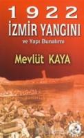 1922 İzmir Yangını ve Yapı Bunalımı