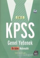2012 KPSS Genel Yetenek İlk Adım Matematik