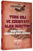 2018 Minyatür Türk Dili ve Edebiyatı Alan Öğretimi Konu Özetli Çözümlü Soru Bankası