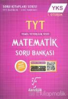 2018 YKS 1. Oturum TYT Matematik Soru Bankası