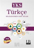 2018 YKS Türkçe Bilgilendiren Soru Kitabı