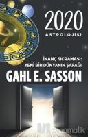 2020 Astrolojisi İnanç Sıçraması Yeni Bir Dünyanın Şafağı
