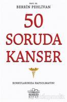 50 Soruda Kanser
