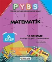 6. Sınıf PYBS Matematik 10 Deneme
